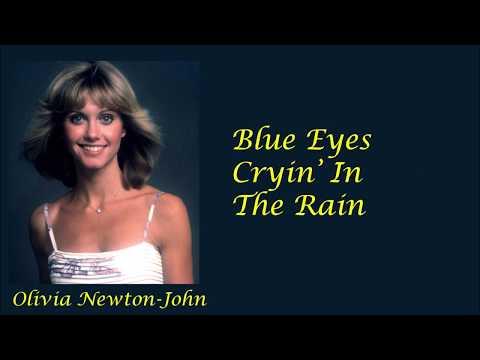 Olivia Newton John - Blue Eyes Cryin' In The Rain