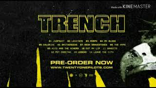twenty one pilots: TRENCH ll-// (UPDATED AUGUST 2018 Jumpsuit/Levitate/Nico And The Niners/My Blood)