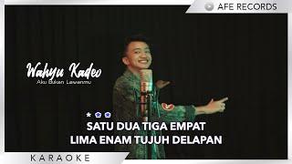 Wahyu Kadeo - Aku Bukan Lawanmu (Karaoke)