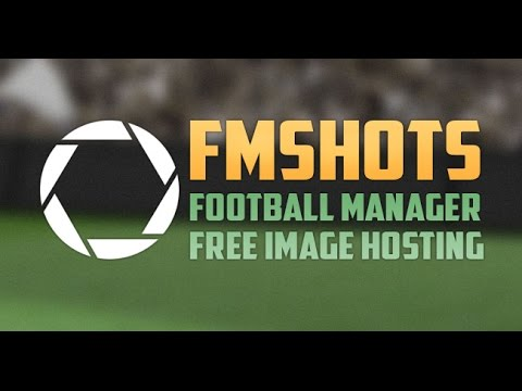Introducing FMSHOTS.com - Free Football Manager Image Hosting