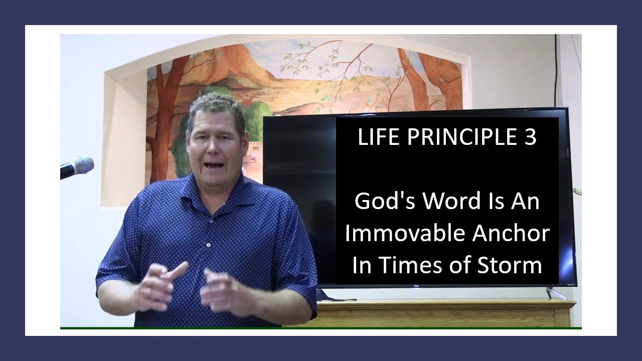 30 Life Principles: God's Word Is An Immovable Anchor - Randy Allen
