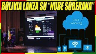 """Bolivia Lanza Su """"Nube Soberana"""" Para Almacenar Información Digital"""