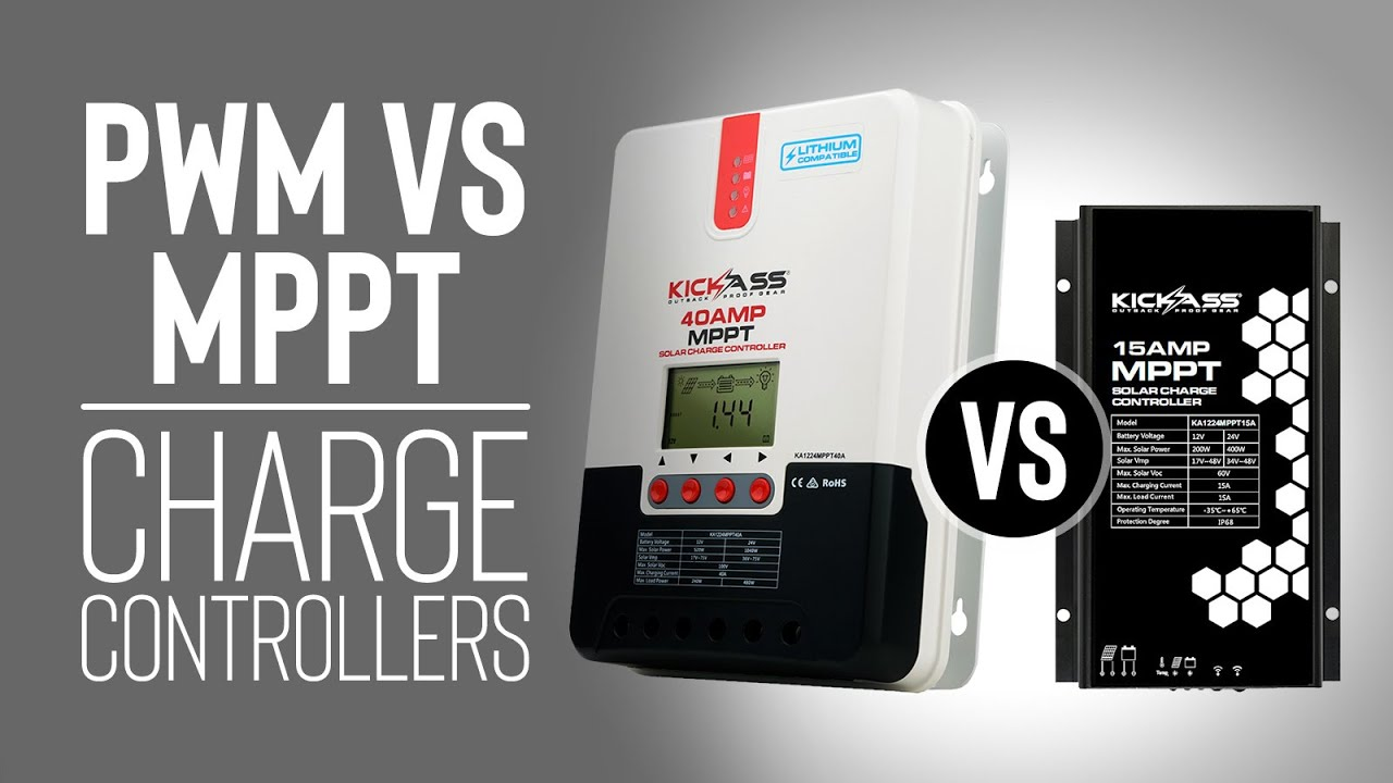 Pwm Vs Mppt Charge Controllers Youtube