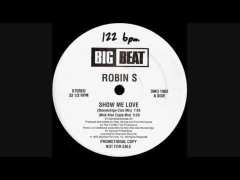 Robin S - Show Me Love (StoneBridge Club Mix.) 1992