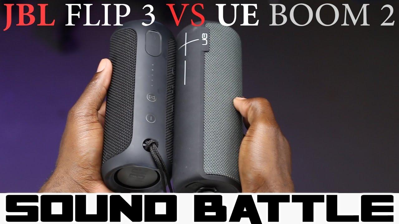 Sound Battle: UE Boom 2 vs JBL Flip 3 -The real sound comparison