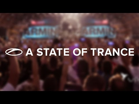 Armin Van Buuren's Official A State Of Trance Podcast 327 (ASOT 668 Highlights)