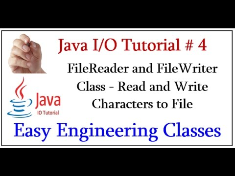 java-i/o-tutorial-#-4---filereader-and-filewriter-class---read-and-write-characters-to-file