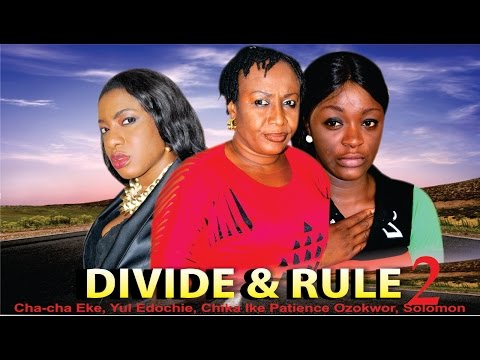 Divide And Rule 2    - Latest Nigerian Nollywood movie
