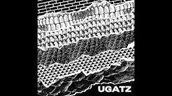 UGATZ - UGATZ (2019) [Full Album]
