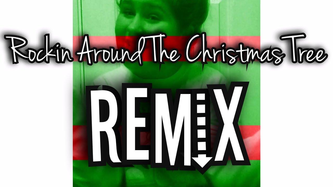 Rockin Around The Christmas Tree-Remix- - YouTube