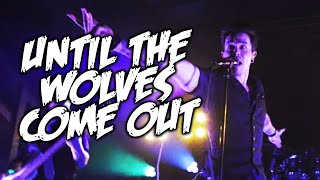 Download lagu Until The Wolves Come Out - NateWantsToBattle