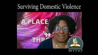 WYTV7 Woman shares being a  Survivor of  Domestic Violence