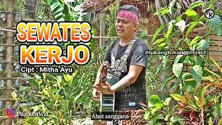 Download Mp3 Sewates Kerjo - Ciptaan Mitha Ayu - Happy Asmara - Cover - Akustik