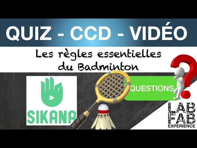 Quiz - CCD - Badminton - Les règles essentielles pour débuter - Questions