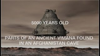 VIMANA FOUND IN AFGHANISTAN - WORLD LEADERS FLOWN TO SITE - UFO MAN thumbnail