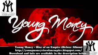 Young Money - Rise of an Empire (Deluxe Album) 2014 Download