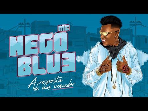 MC NEGO BLUE - SINAL VERDE ( dj ga bhg )