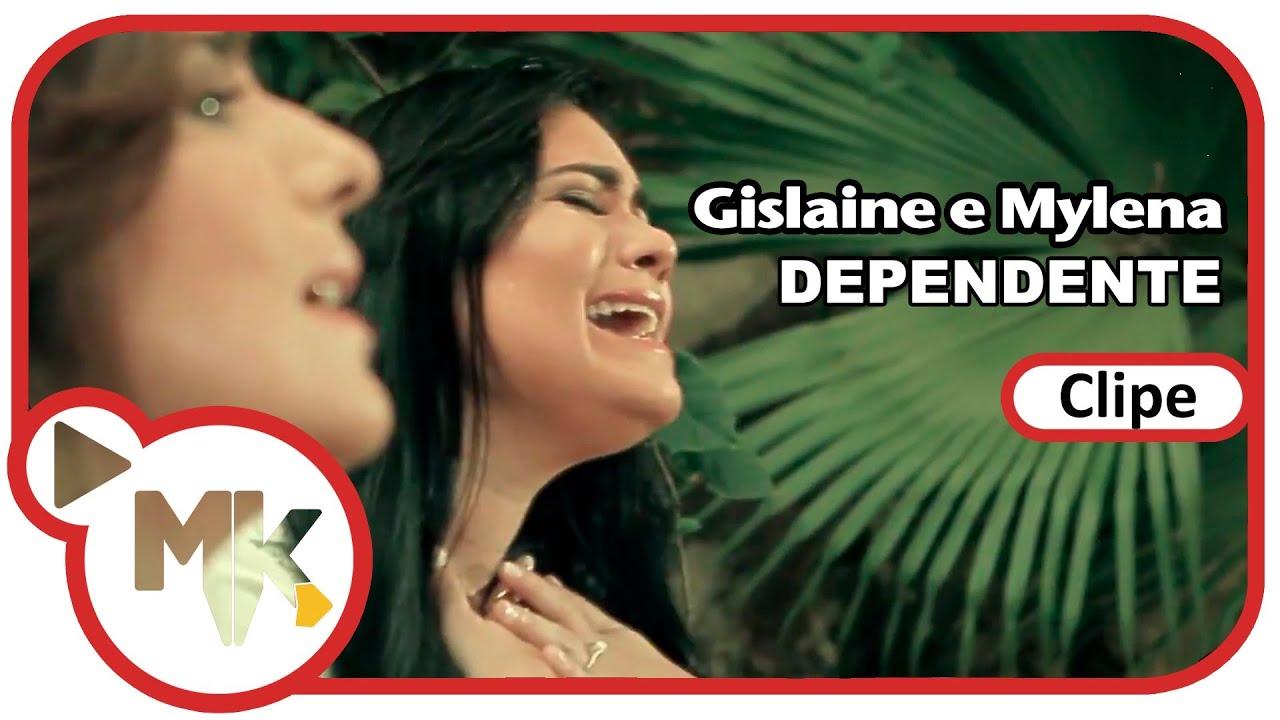 Gislaine e Mylena - Dependente (Clipe Oficial MK Music)