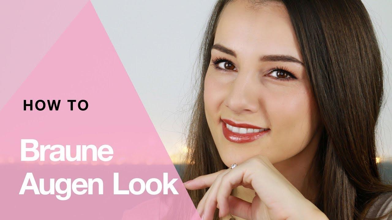 Augen Make Up Braune Augen Anfänger Edition Youtube
