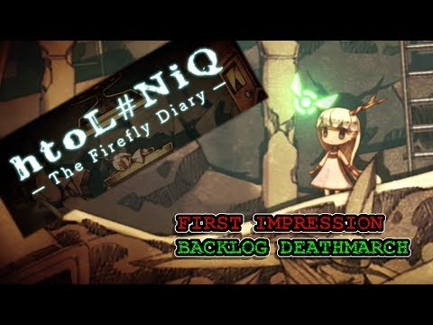 htoL#NiQ: The Firefly Diary - First Impression Backlog Deathmarch |