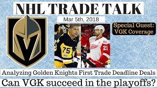 NHL Trade Talk - Vegas Golden Knights Trade Deadline Deals + Analysis