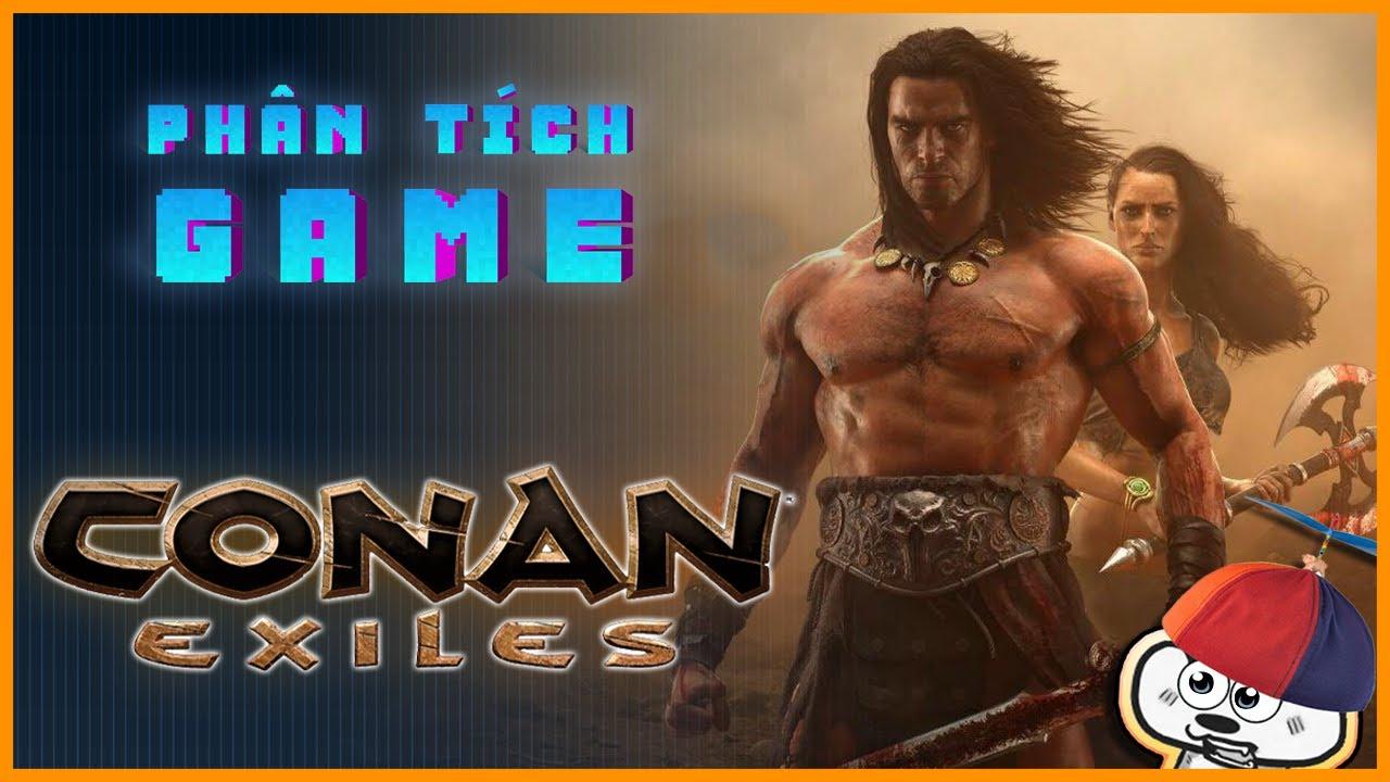 Phân Tích Game   Conan Exiled -