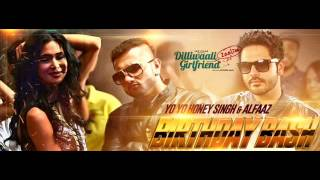 Birthday Bash | Yo Yo Honey singh | Full Audio Song | Dilliwali Zaalim Girlfriend 2015