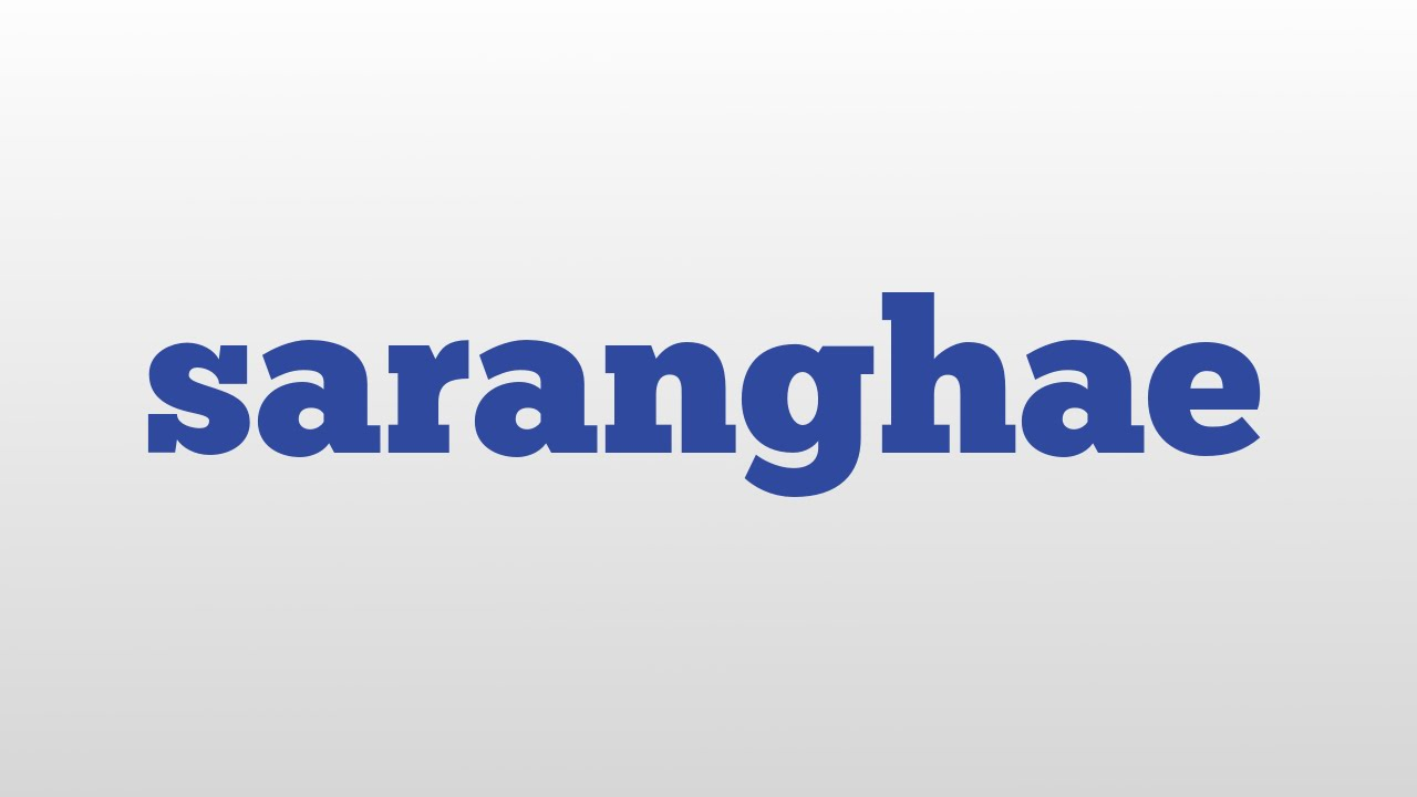 Saranghae