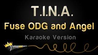 Fuse ODG and Angel - T.I.N.A. (Karaoke Version)