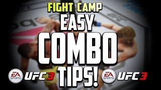 EA UFC 3:  THE EASIEST COMBOS TO LEARN!