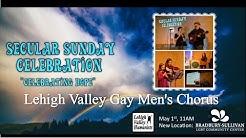 Secular Sunday Celebration: Hope - Lehigh Valley Gay Men's Chorus