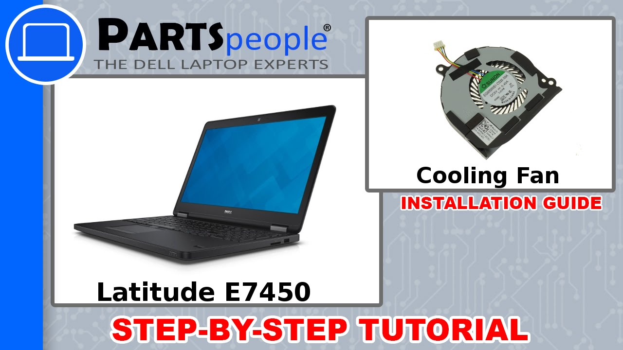Dell Latitude E7450 Cooling Fan Removal and Installation