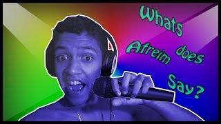WHAT DOES AFREIM SAY? - Karaoke Party
