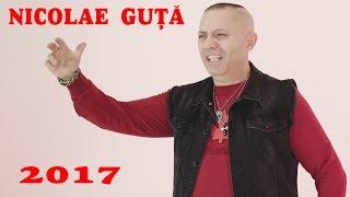 Repeat youtube video GUTA NOU 2017 - CELE MAI NOI MANELE CU NICOLAE GUTA