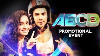 ABCD 2 Movie (2015) | Varun Dhawan, Shraddha Kapoor, Prabhudeva | Pre Release Promotion