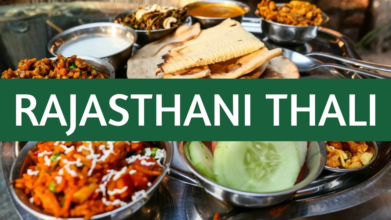 Indian Thali थ ल Eating Indian Food Rajasthani Cuisine