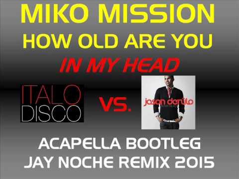 How Old Are You (Dj Ikonnikov E.x.c Version) Miko Mission. Miko Mission - How Old Are You (Dj Ikonnikov E.x.c Version) скачать песню композицию