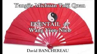 éventail du Yangjia Michuan Taiji Quan - Fan form