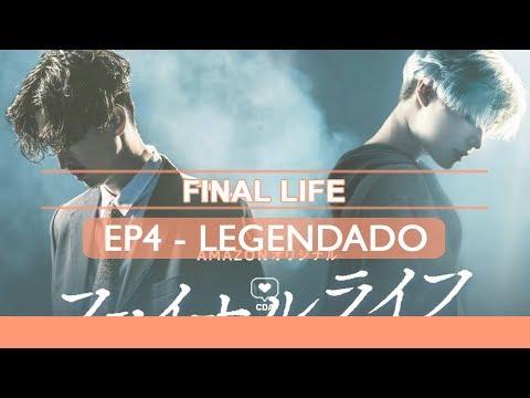 [PT-BR] Final Life(Fainaru Raifu: Ashita) - EP4 - Legendado em Português