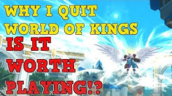 WHY I QUIT World of Kings | Is it Worth Playing!?