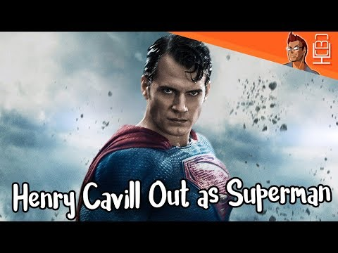 BREAKING  Henry Cavill Out as Superman