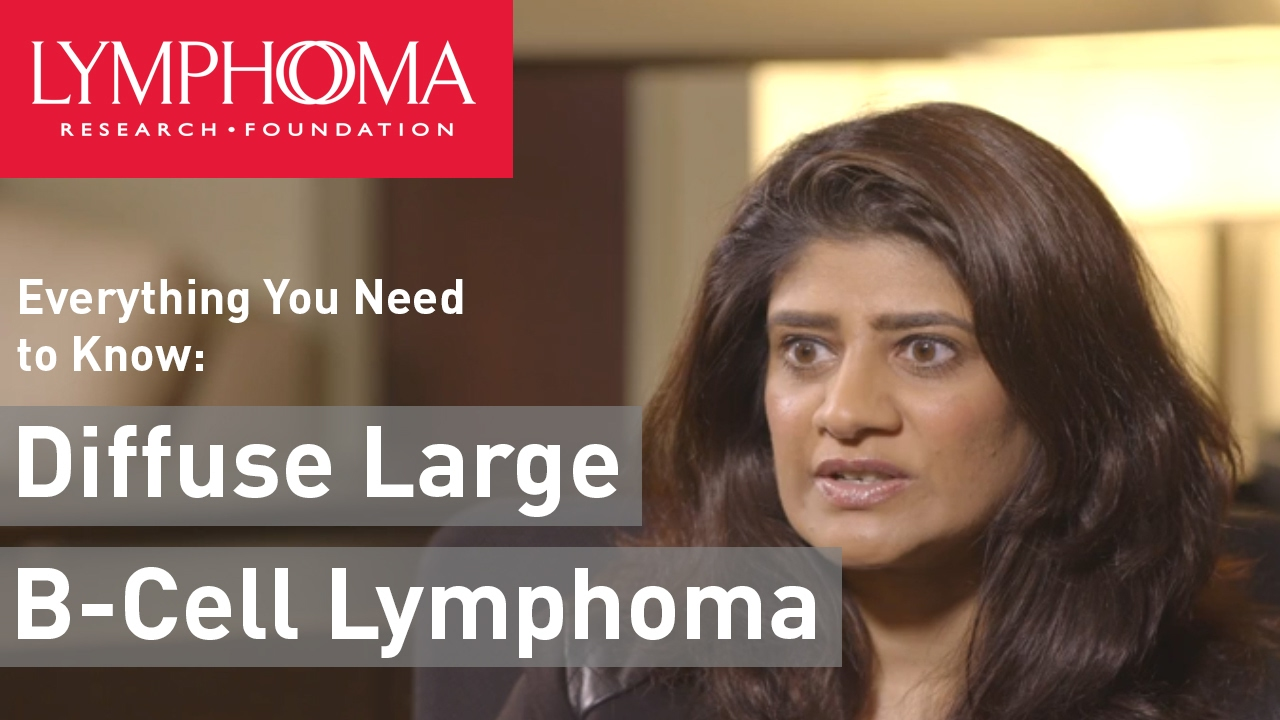 Diffuse Large B-Cell Lymphoma: Everything You Need to Know