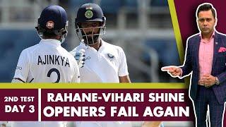 #WIvIND: Openers FAIL again; RAHANE-VIHARI shine   #AakashVani   Cricket Analysis