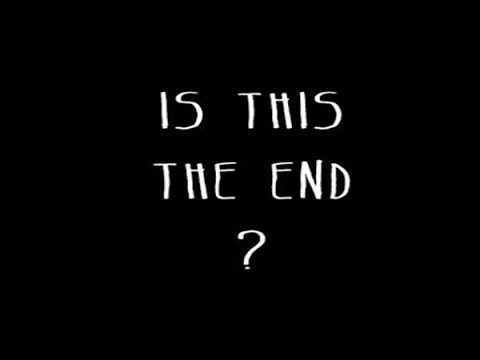 Image result for is this the end