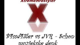 B4ssd34ler vs JVR - Schon muziekske denk