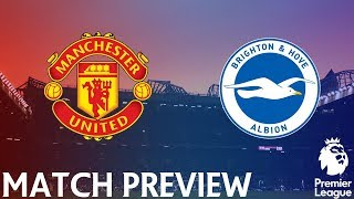 Manchester United vs Brighton | Premier League | 10th November 2019