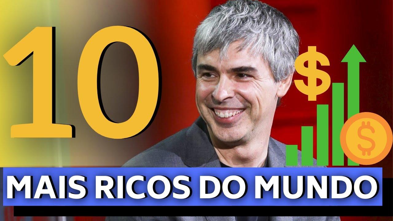 OS 10 MAIS RICOS DO MUNDO SEGUNDO A BLOOMBERG