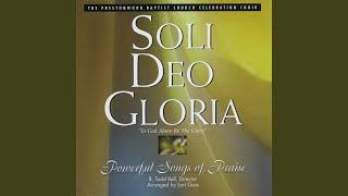 Video Soli Deo Gloria download MP3, 3GP, MP4, WEBM, AVI, FLV November 2018