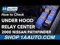 How to Check Under Hood Relay Center 2000 Nissan Pathfinder