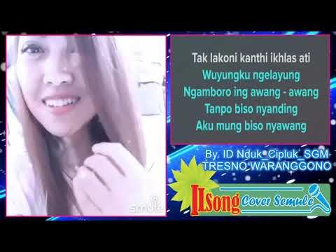 Duet Karaoke Semule Tresno Waranggono Nduk Cipluk SGM No Vocal Pria By ILSONG